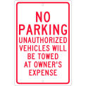 "Aluminum Sign - No Parking Unauthorized Vehicles - .063"" Thick, TM12H"