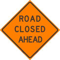 """Dicke Safety Reflective Roll-Up Sign, 48"""" x 48"""", ROAD CLOSED AHEAD, RUR48-200 RCS"""