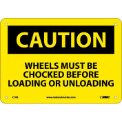 """Safety Signs - Caution Wheels Must Be Chocked - Rigid Plastic 7""""H X 10""""W"""
