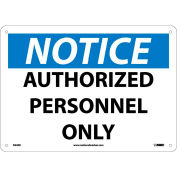 "Safety Signs - Notice Authorized Personnel Only - Rigid Plastic 10""H X 14""W"