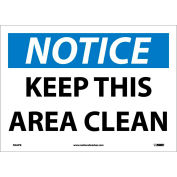 """Safety Signs - Notice Keep This Area Clean - Vinyl 10""""H X 14""""W"""