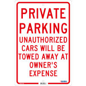 Global Industrial™ Private Parking Unauthorized Cars Will Be Towed.., 18x12, .080 Aluminum