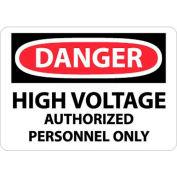 """NMC D647RB OSHA signe, Danger haute tension autorisée uniquement à un Personnel, 10 """"X 14"""", blanc/rouge/noir"""