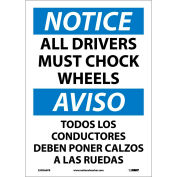 Bilingual Vinyl Sign - Notice All Drivers Must Chock Wheels