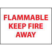 Fire Safety Sign - Flammable Keep Fire Away - Vinyl