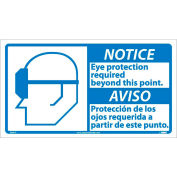 Bilingual Vinyl Sign - Notice Eye Protection Required Beyond This Point
