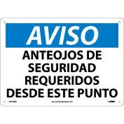 Spanish Plastic Sign - Aviso Anteojos De Seguridad Requeridos Desde Este Punto