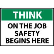 Think Osha 10x14 Plastic - On The Job Safety Begins Here