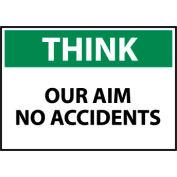 Think Osha 10x14 Vinyl - Our Aim No Accidents