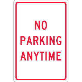 """Aluminum Sign - No Parking Anytime - .080"""" Thick, TM2G"""