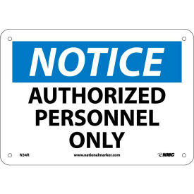 """Safety Signs - Notice Authorized Personnel Only - Rigid Plastic 7""""H X 10""""W"""