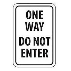 """Reflective Aluminum Sign - One Way Do Not Enter  - .080"""" Thick, TM73J"""
