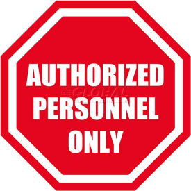 "Durastripe 24"" Octagone Sign - Authorized Personnel Only"