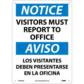 Bilingual Aluminum Sign - Notice Visitors Must Report To Office