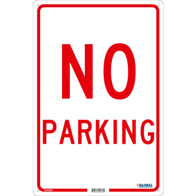 Global Industrial™ No Parking, 18x12, .040 Aluminum