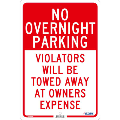 Global Industrial™ No Overnight Parking Violators Will Be Towed, 18x12, .063 Aluminum