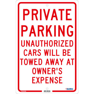 Global Industrial™ Private Parking Unauthorized Cars Will Be Towed..., 18x12, .063 Aluminum
