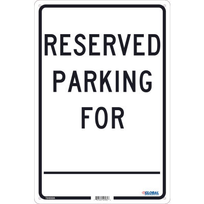 Global Industrial™ Reserved Parking For, 18x12,  .040 Aluminum