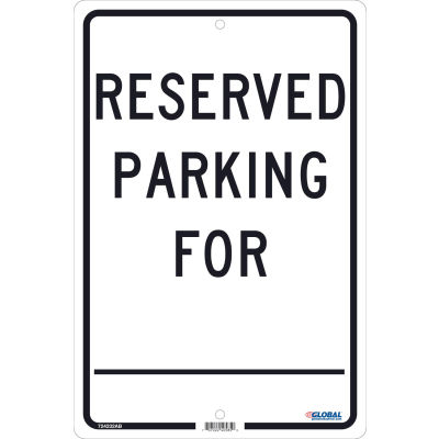 Global Industrial™ Reserved Parking For, 18x12, .063 Aluminum
