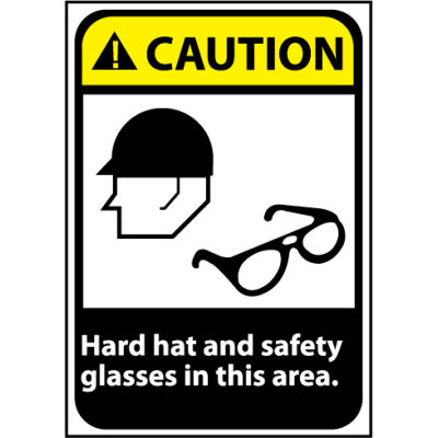Caution Sign 14x10 Vinyl - Hard Hat and Safety Glasses Required