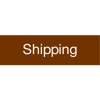 Engraved Sign - Shipping - Brown