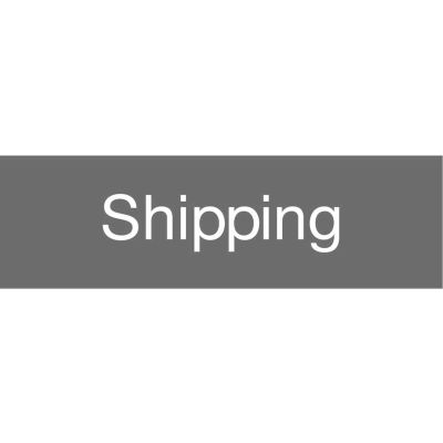 Engraved Sign - Shipping - Gray