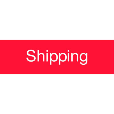 Engraved Sign - Shipping - Red