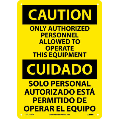 Bilingual Plastic Sign - Caution Only Authorized Personnel Allowed To Operate