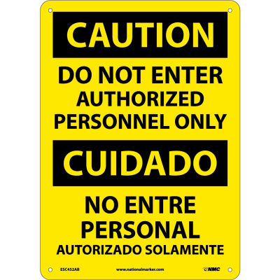 Bilingual Aluminum Sign - Caution Do Not Enter Authorized Personnel Only