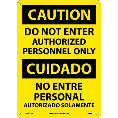 Bilingual Plastic Sign - Caution Do Not Enter Authorized Personnel Only
