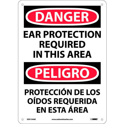 Bilingual Aluminum Sign - Danger Ear Protection Required In This Area