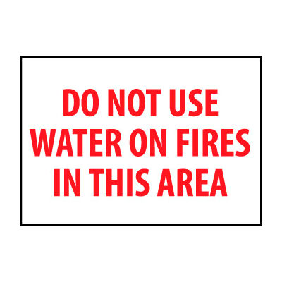 Fire Safety Sign - Do Not Use Water On Fires In This Area - Vinyl