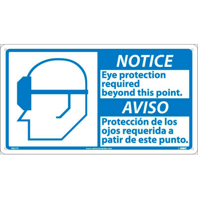 Bilingual Plastic Sign - Notice Eye Protection Required Beyond This Point