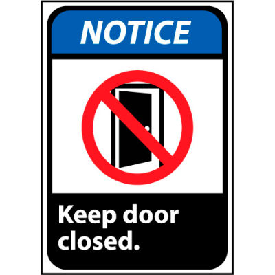 Notice Keep Door Closed Sign, 10''W x 14''H, Rigid Plastic