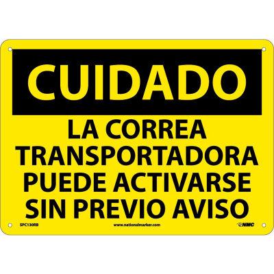 Spanish Plastic Sign - Cuidado La Correa Transportadora Puede Activarse