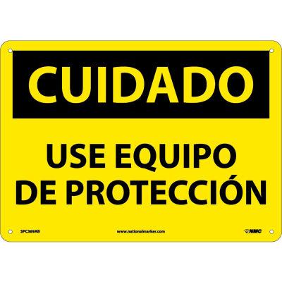 Spanish Aluminum Sign - Cuidado Use Equipo De Proteccion