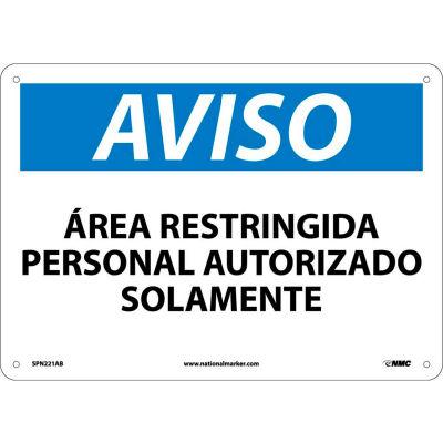 Spanish Aluminum Sign - Aviso Area Restringida Personal Autorizado Solamente