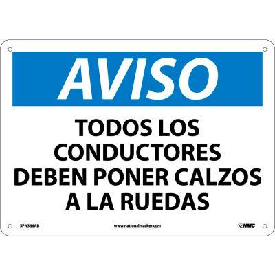 Spanish Aluminum Sign - Aviso Todos Los Conductores Deben Poner Calzos
