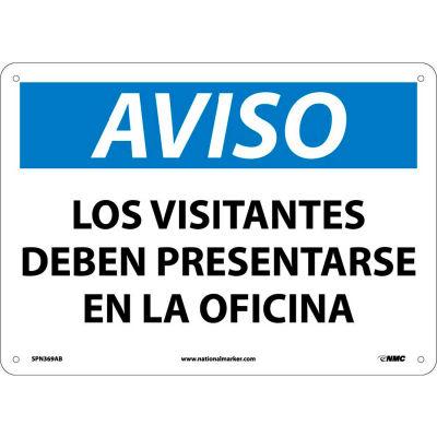 Spanish Aluminum Sign - Aviso Los Visitantes Deben Presentarse En La Oficina