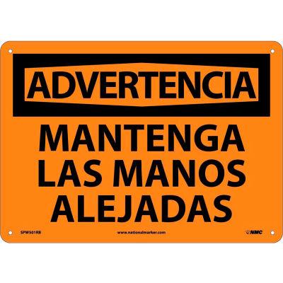 Spanish Plastic Sign - Advertencia Mantenga Las Manos Alejadas